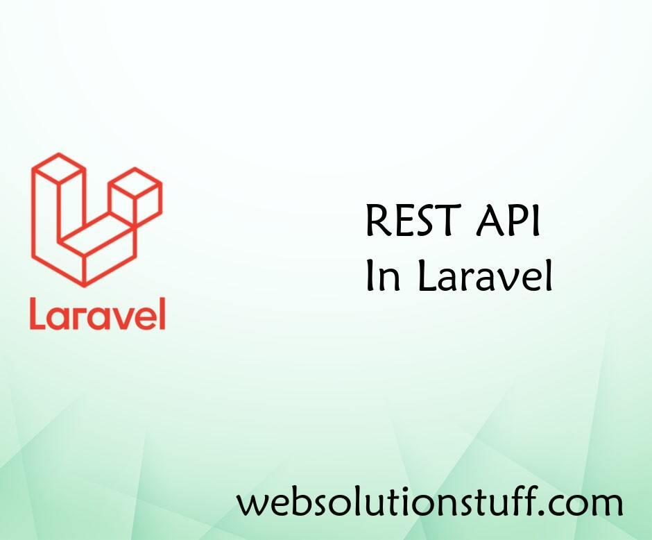REST API In Laravel